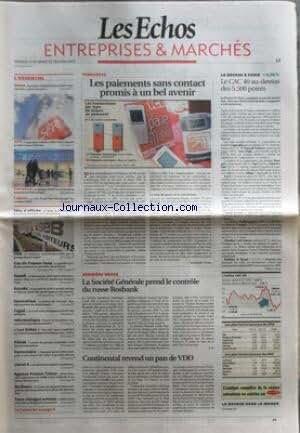 ECHOS ENTREPRISES ET MARCHES (LES) [No 20073] du 21/12/2007 - LES PAIEMENTS SANS CONTACT PROMIS A UN BEL AVENIR - LA SOCIETE GENERALE PREND LE CONTROLE DU RUSSE ROSBANK - CONTINENTAL REVEND UN PAN DE VDO