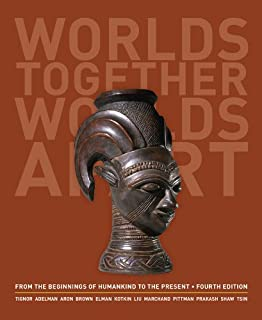 Worlds Together, Worlds Apart: A History of the World: From the Beginnings of Humankind to the Present (Fourth High School Edition)  (Vol. One-Volume)