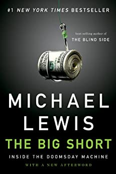 The Big Short: Inside the Doomsday Machine by [Michael Lewis]