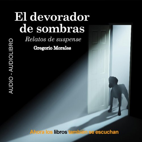 El Devorador de Sombras [The Devourer of Shades] audiobook cover art