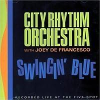 Swingin' Blue by City Rhythm Orchestra (2002-10-02)