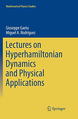 Lectures on Hyperhamiltonian Dynamics and Physical Applications (Mathematical Physics Studies)