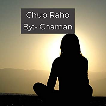 Chup Raho