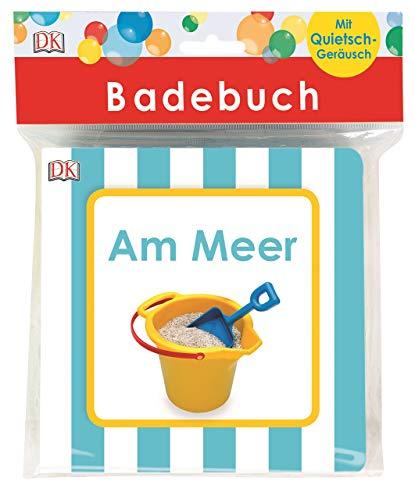 Badebuch Am Meer: Mit Quietschgeräusch. Für Babys ab 6 Monaten.