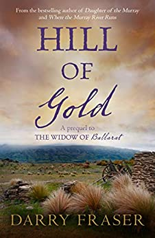 Hill Of Gold: Free Prequel by [Darry Fraser]