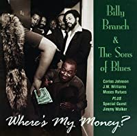 Where's My Money? by Billy Branch & the Sons of Blues (1995-06-27)