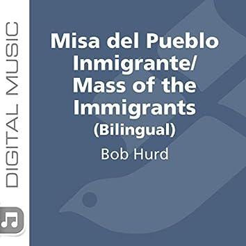 Misa Del Pueblo Inmigrante/Mass of the Immigrants (Bilingual)