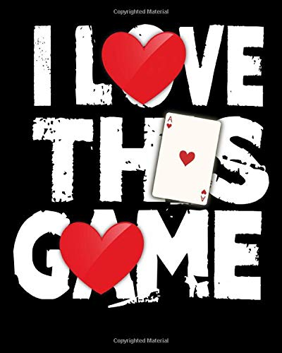 I Love This Game: I Love This Game Poker Hearts Gambling Card Players 2021-2022 Weekly Planner & Gratitude Journal (110 Pages, 8