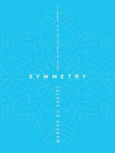 Symmetry: A Mathematical Journey (English Edition)