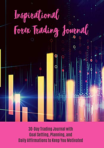 41bHv8ooVzL - Inspirational Forex Trading Journal: Ladies Edition