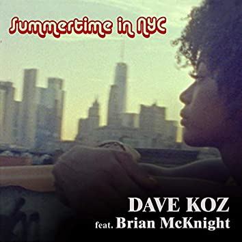 Summertime In NYC (feat. Brian McKnight)