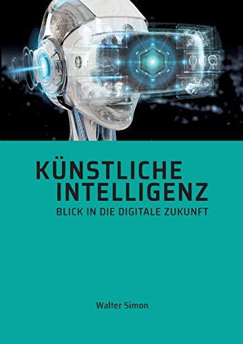 Künstliche Intelligenz: Was man wissen muss