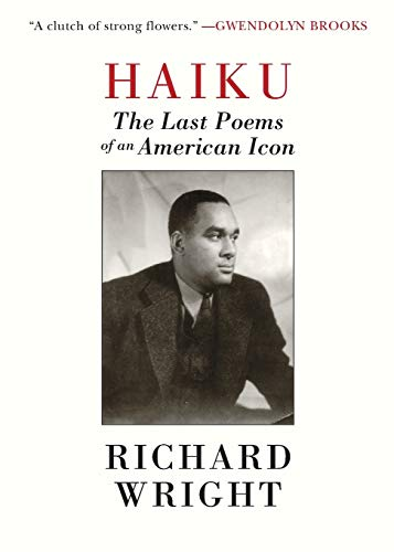 Haiku: The Last Poems of an American Icon