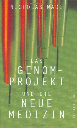 Das Genomprojekt und die Neue Medizin