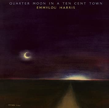 Quarter Moon in a Ten Cent Town (Expanded & Remastered)