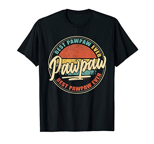Mens Best Pawpaw Ever | Funny Grandpa Gift Papa Gift Father's Day T-Shirt