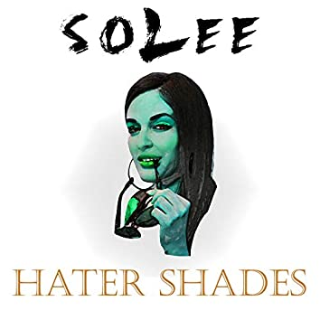 Hater Shades
