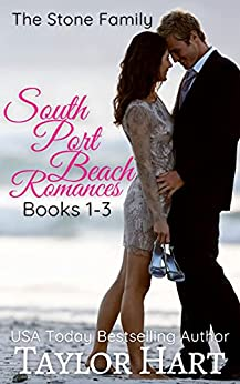 South Port Beach Romances Books 1-3: The Stone Family Series by [Taylor Hart]
