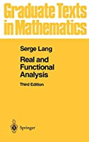 Real and Functional Analysis (Graduate Texts in Mathematics (142))