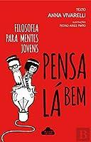Pensa lá Bem (Portuguese Edition)