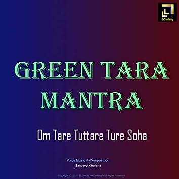 Green Tara Mantra / Om Tare Tuttare Ture Soha