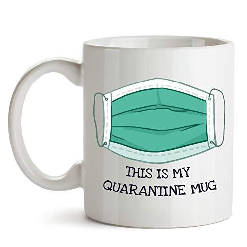 This Is My Quarantine Mug, Lockdown Mug, Funny COVID Pandemic Coffee Mug - Coronavirus Novelty Coffee Mug