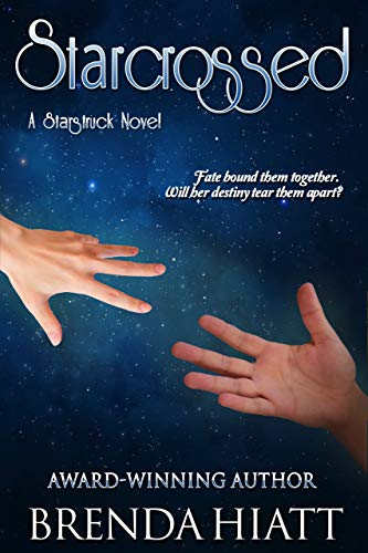 Book: Starcrossed - A Starstruck Novel by Brenda Hiatt