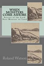 When Monsters Come Ashore: Stories of the Loch Ness Monster on Land