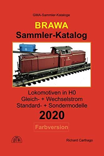 Brawa Sammler-Katalog Lokomotiven in H0 2020 Farbversion: