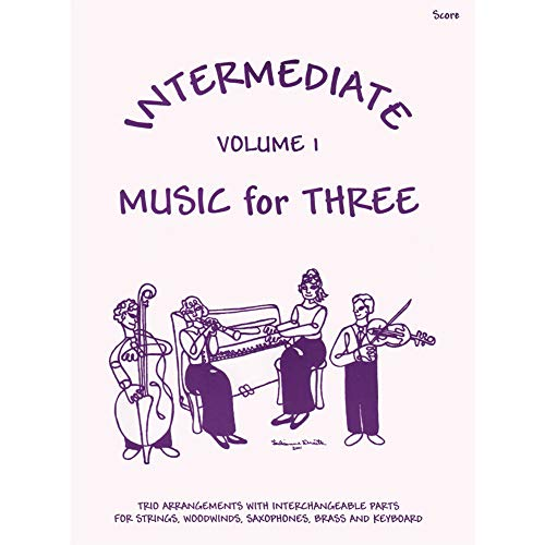 Music for Three, Intermediate, Volume 1, Score Published by Last Resort Music