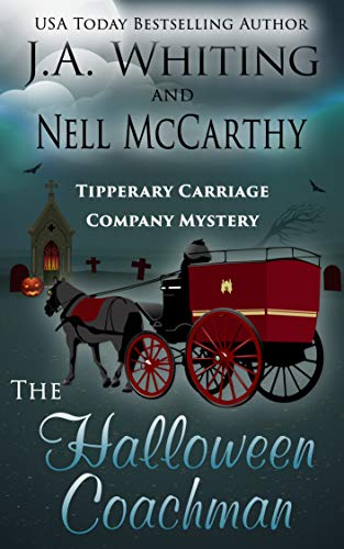 The Halloween Coachman (Tipperary Carriage Company Mystery Book 3)