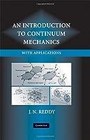 An Introduction to Continuum Mechanics (Classroom Resource Materials)