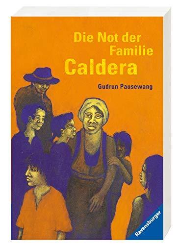 Die Not der Familie Caldera.