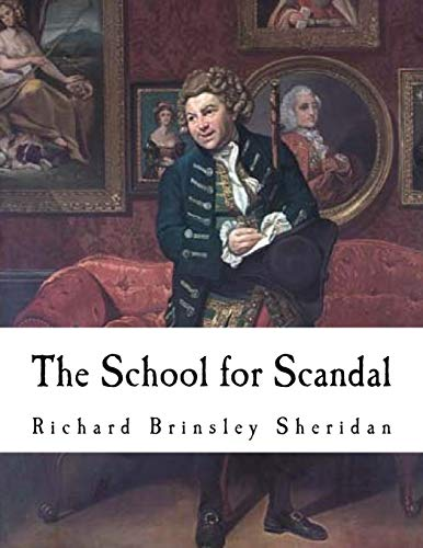 The School jor Scandal: A Comedy