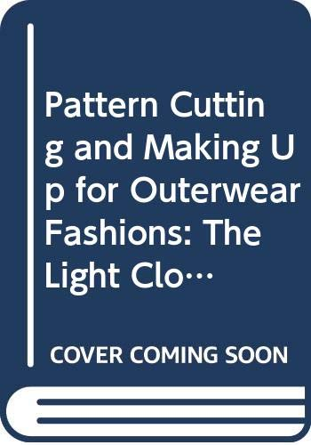 Pattern Cutting and Making Up fo...