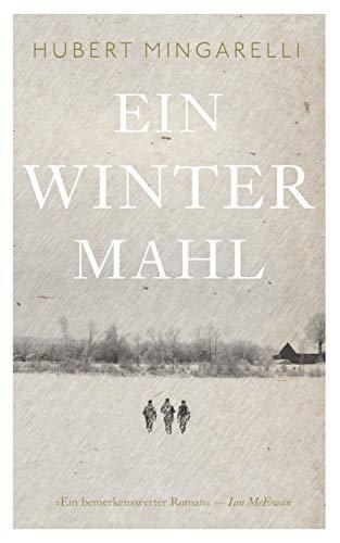 Buchseite und Rezensionen zu 'Ein Wintermahl (eBook): Roman' von Hubert Mingarelli