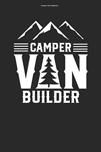 Camper Van Notizbuch: 100 Seiten | Kariert | Team Umbauen Camper Selber Bauen Campervan Reise Reisen Geschenk Reisender Camper Van Wohnmobil Wohnmobile