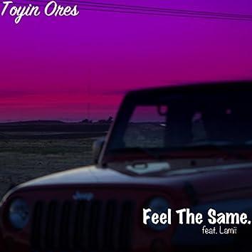 Feel the Same (feat. Lamii)