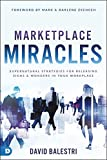 Marketplace Miracles: Supernatural Strategies for Releasing Signs and Wonders in Your Workplace (English Edition)