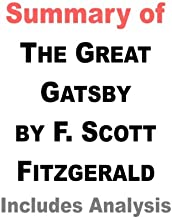 Summary of The Great Gatsby by F. Scott Fitzgerald - Includes Analysis