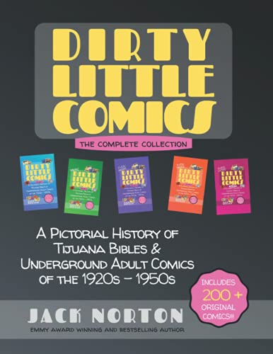 Dirty Little Comics: The Complete Collection: A Pictorial...