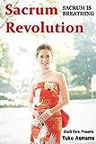 Sacrum Revolution: Sacrum is breathing