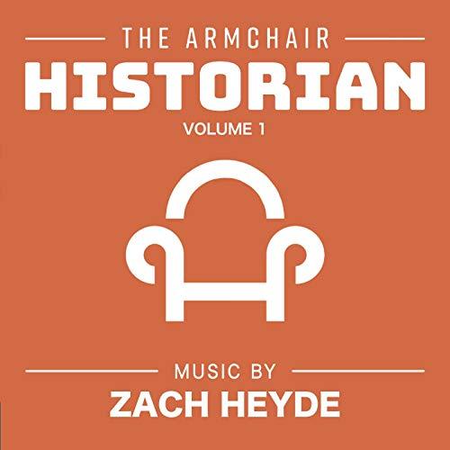 The Armchair Historian, Vol. 1