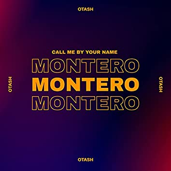 Montero (Call Me by Your Name)
