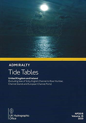 Admiralty Tide Tables - Unitied Kingdom & Ireland Excluding Isles of Scilly, English Channel to River Humber, Channel Islands & European Channel Ports
