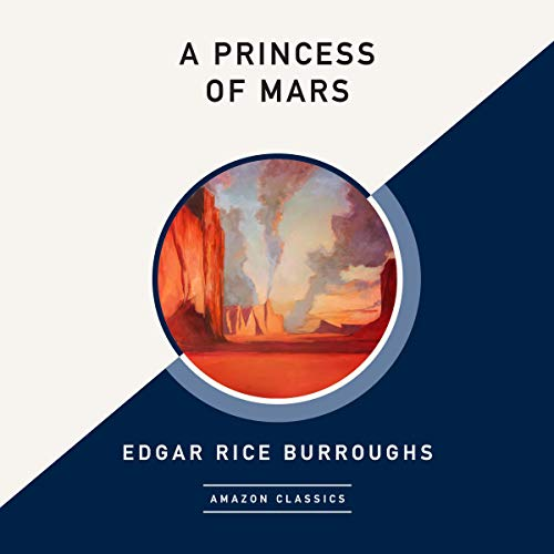 A Princess of Mars (AmazonClassics Edition) cover art