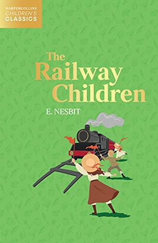 The Railway Children (HarperCollins Children's Classics) (English Edition)