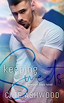 Keeping Sweets (Newport Boys Book 1) by [Cate Ashwood]
