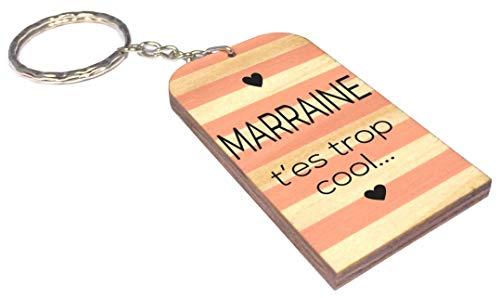 Porte Clef en BOIS - Marraine t'es trop cool (Cadeau Parrain Marraine Baptême Communion Noël, annonce et demande Marraine) ♦ Mod. PcB6