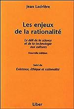 Les enjeux de la rationalité de Jean Ladrière